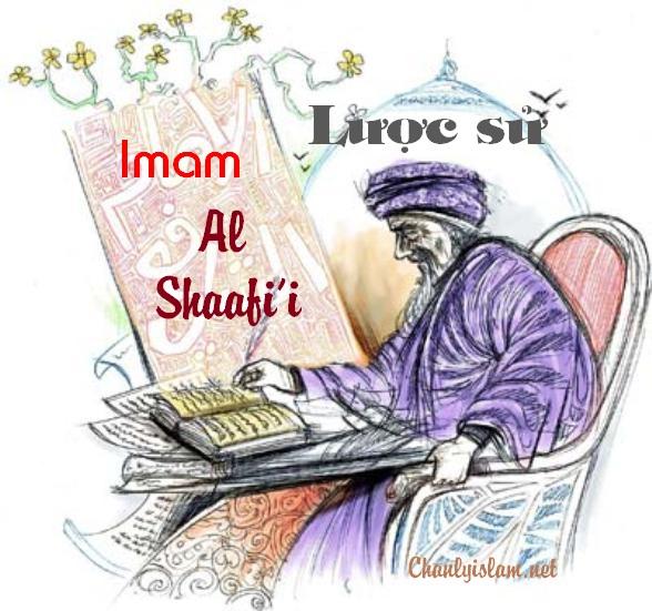 """BÀI VIẾT VÀ THUYẾT GIẢNG AUDIO """"LƯỢC SỬ VỀ IMAM AL SHAFI'Y"""""""