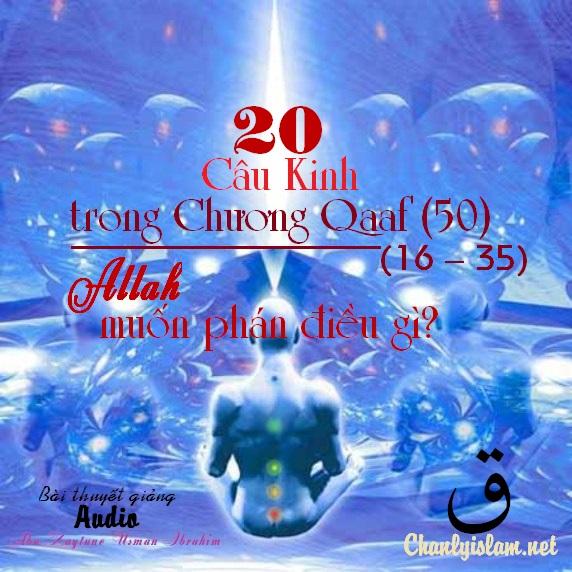 """BÀI THUYẾT GIẢNG AUDIO: """"20 CÂU KINH TỪ 16 ĐẾN 35 TRONG CHƯƠNG AL..."""