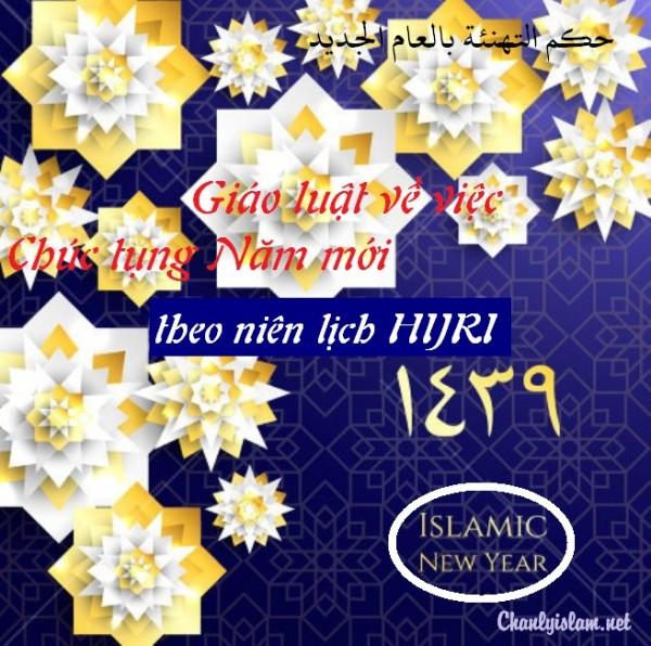 GIÁO LUẬT VỀ VIỆC CHÚC TỤNG NĂM MỚI THEO NIÊN LỊCH HIJRI (ISLAM)
