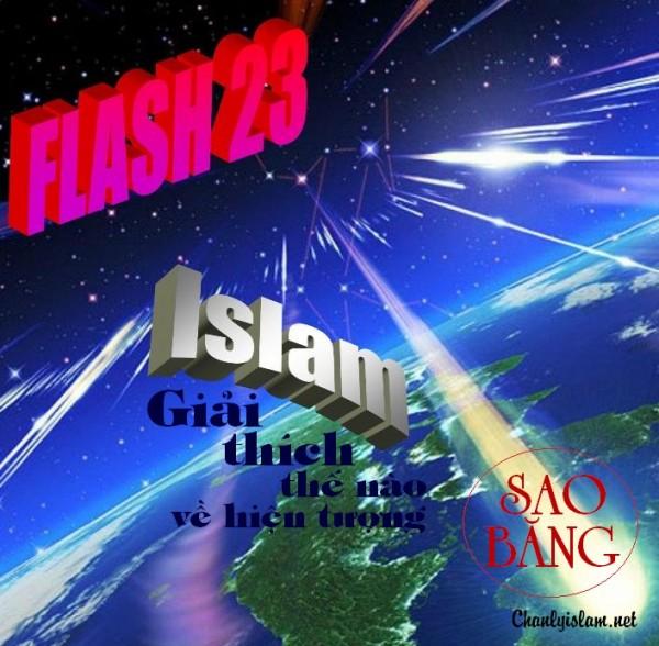 """FLASH 23: """"ISLAM GIẢI THÍCH VỀ HIỆN TƯỢNG SAO BĂNG"""""""