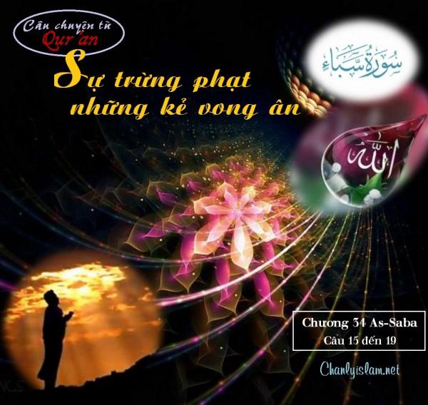 """AUDIO KỂ CHUYỆN TỪ QUR'AN: """"ALLAH TRỪNG PHẠT NHỮNG KẺ VONG ƠN (Chương 34 câu 15 đến 19)"""""""