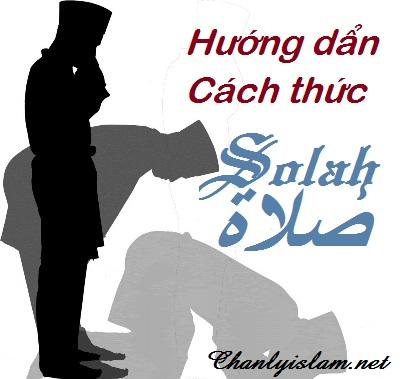 HƯỚNG DẨN CÁCH THỨC HÀNH LỄ SALAH
